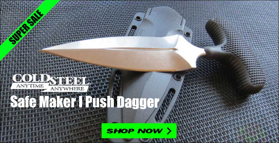 Cold Steel Safe Maker I Push Dagger on Sale at OsoGrandeKnives!