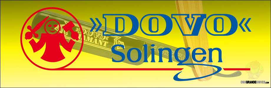 Buy Dovo of Solingen razors and personal grooming implements at OsoGrandeKnives.com