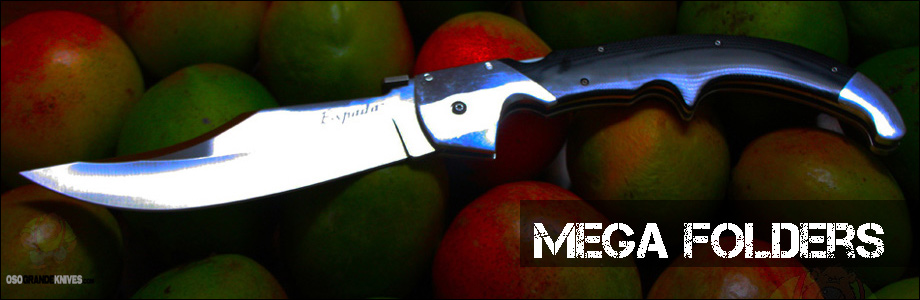 Buy Mega Folders at OsoGrandeKnives.com. America's Cutlery Specialists. Lowest Price Guaranteed, Shop Now!