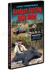 Cold Steel Handgun Hunting Down Under DVD by Lynn Thompson VDHH