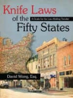 Knife Laws of the Fifty States: A Guide for the Law Abiding Traveler